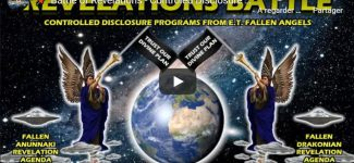 Battle of Revelations – Controled Disclosure From Fallen E.T. for Earth Templar Domination